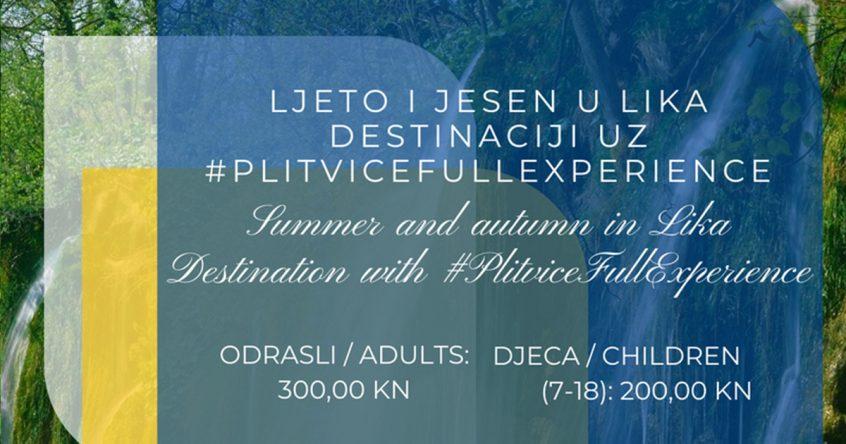 Ljeto i jesen u Lika destinaciji uz #PlitviceFullExperience