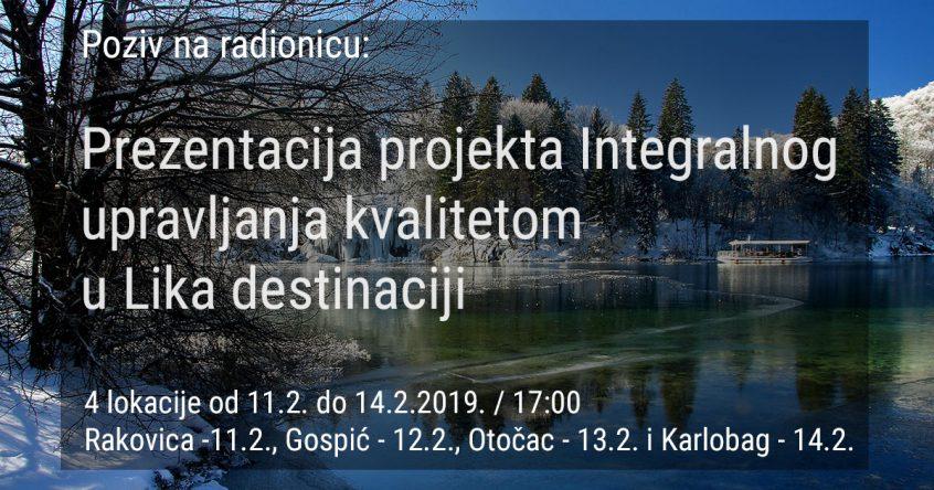 Poziv na radionicu: Prezentacija projekta Integralnog upravljanja kvalitetom u Lika destinaciji