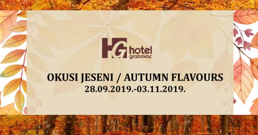 Okusi jeseni u hotelu Grabovac, 2019.